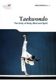 Taekwondo: The Unity of Body, Mind and Spirit