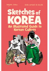 Sketches of Korea: an illustrated guide to Korean culture