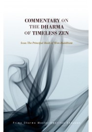 Commentary on the Dharma of Timeless Zen