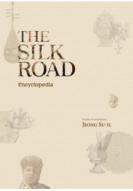 THE SILK ROAD ENCYCLOPEDIA