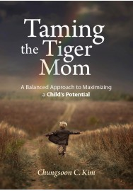 Taming the Tiger Mom: A Balanced Approach to Maximizing a Child's Potential