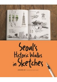 Seoul's Historic Walks in Sketches