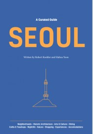 A Curated Guide: SEOUL