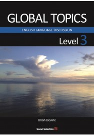 GLOBAL TOPICS Level 3 ENGLISH LANGUAGE DISCUSSION