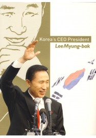 Korea's CEO President: Lee Myung-bak