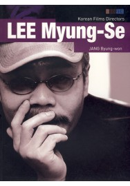 "Korean Film Directors - ""LEE Myung-Se"""